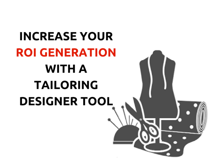 Tailors!! Increase Your ROI Generation With A Tool