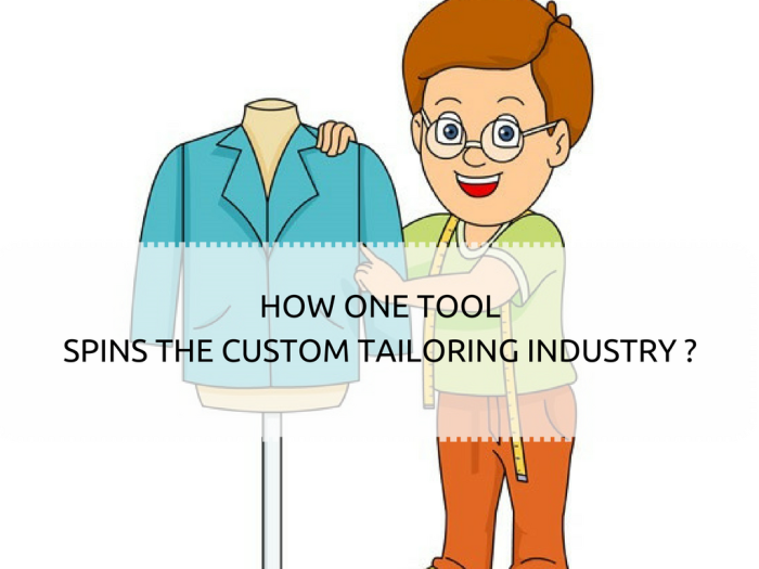 HOW ONE TOOL SPINS THE CUSTOM TAILORING INDUSTRY